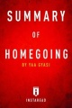 Summary of Homegoing: by Yaa Gyasi | Includes Analysis by . Instaread