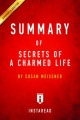 Summary of Secrets of a Charmed Life: by Susan Meissner | Includes Analysis by Instaread Summaries