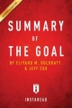 Summary of The Goal: by Eliyahu M. Goldratt and Jeff Cox | Includes Analysis by Instaread Summaries