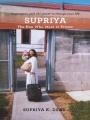 SUPRIYA: The Nun Who Went to Prison by Supriya Deas