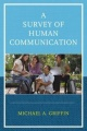 A Survey of Human Communication by Michael A. Griffin