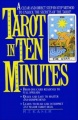 Tarot in Ten Minutes by Richard T. Kaser
