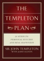 Templeton Plan: 21 Steps to Personal success and Real Happiness by Sir John Templeton