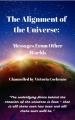 The Alignment of the Universe: Messages From Other Worlds