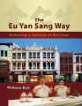 The Eu Yan Sang Way: Renewing a Century of Heritage by William Koh
