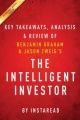 The Intelligent Investor: The Definitive Book on Value Investing by Benjamin Graham and Jason Zweig | Key Takeaways, Analysis an