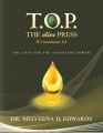T.O.P. THE olive PRESS: THE COST FOR THE ANOINTING POWER! by Dr. Melveena D. Edwards