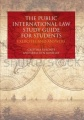 The Public International Law Study Guide for Students: Exercises and Answers by Cristina Verones & S¿bastien Rosselet