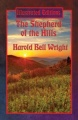 The Shepherd of the Hills (Illustrated Edition): With linked Table of Contents by Harold Bell Wright