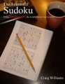 The Annotated Sudoku: Using SudoglyphicsTM...the notably better way to solve. by G. Craig Williams