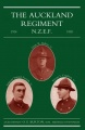The Auckland Regiment by 2/Lieut. O. E. Burton