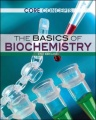 The Basics of Biochemistry by Anne Wanjie