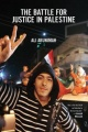 The Battle for Justice in Palestine: The Case for a Single Democratic State in Palestine by Ali Abunimah