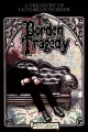The Borden Tragedy: A Memoir of the Infamous Double Murder at Fall River, Mass., 1892 by Rick Geary