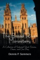 The Broad River Monastery by Dennis P. Sommers
