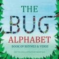 The Bug Alphabet Book of Rhymes & Verse by Wayne Page