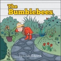 The Bumblebees by Linda Edwards