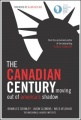 The Canadian Century by Brian Lee Jason Clemens Niels V. Crowley