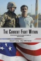 The Current Fight Within: The Effects Terrorism Has on People, Policy, Emergency First Responders, and Military Service Members by Edward P. Ackley 1stSgt USMC Retired