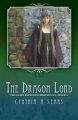 The Dragon Lord: The Fairy Princess Chronicles - Book 2