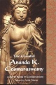 The Essential Ananda K. Coomaraswamy by Ananda Kentish Coomaraswamy