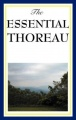 The Essential Thoreau by Henry David Thoreau