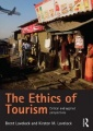 The Ethics of Tourism: Critical and Applied Perspectives by Brent Lovelock & Kirsten Lovelock