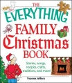 The Everything Family Christmas Book by Yvonne Jeffrey