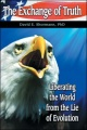 The Exchange of Truth by David E. Shormann