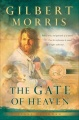 The Gate of Heaven by Gilbert Morris