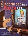 The Gingerbread Man The Fox's Side by Nyima Sanneh
