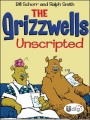 The Grizzwells: Unscripted by Bill Schorr