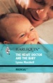 The Heart Doctor and the Baby by Lynne Marshall