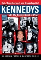 The Kennedys by Darwin Porter & Danforth Prince