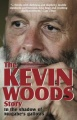 The Kevin Woods Story: In the Shadow of Mugabe's Gallows by Kevin Woods