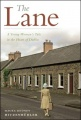The Lane by Maura Rooney Hitzenbuhler