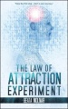 The Law of Attraction Experiment by Beata Molnar