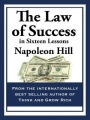 The Law of Success: In Sixteen Lessons by Napoleon Hill