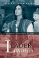 The Leader Within: Powerful Leadership Manual by Loel Charles