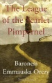 The League of the Scarlet Pimpernel by Emmauska Orczy