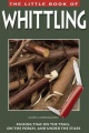 The Little Book of Whittling by Chris Lubkemann