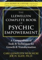 The Llewellyn Complete Book of Psychic Empowerment by Carl Llewellyn Weschcke & Carl Llewellyn Slate