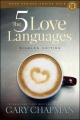 The 5 Love Languages Singles Edition by Gary D. Chapman