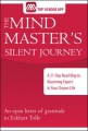 The Mind Master's Silent Journey: A 21-Day Road Map to Becoming Expert in Your Chosen Life by Sean Aloysius Sullivan