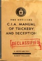 The Official CIA Manual of Trickery and Deception by H. Keith Melton & Robert Wallace
