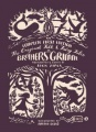 The Original Folk and Fairy Tales of the Brothers Grimm: The Complete First Edition by Jacob Grimm & Wilhelm Grimm