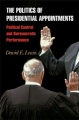 The Politics of Presidential Appointments by David E. Lewis