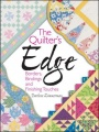 The Quilter's Edge: Borders, Bindings and Finishing Touches by Darlene Zimmerman