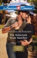 The Reluctant Texas Rancher by Cathy Gillen Thacker