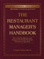 The Restaurant Manager's Handbook: How to Set Up, Operate, and Manage a Financially Successful Food Service Operation by Douglas R. Brown